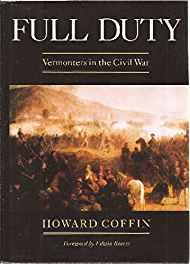 Full Duty: Vermonters in the Civil WarCoffin, Howard - Product Image