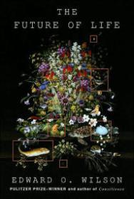 Future of Life, TheWilson, Edward O. - Product Image