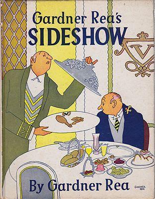 Gardner Rea's SideshowRea, Gardner, Illust. by: Gardner  Rea - Product Image