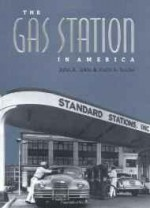 Gas Station in America, Theby: Jakle, John A. - Product Image