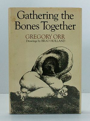 Gathering the Bones Together (SIGNED COPY)Orr, Gregory, Illust. by: Brad  Holland - Product Image