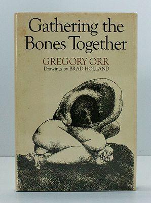Gathering the Bones Together (SIGNED COPY)Orr, Gregory, Illust. by: Brad  Holland - Product Image