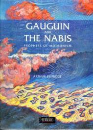 Gauguin and the Nabis: Prophets of Modernismby: Ellridge, Arthur - Product Image