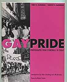 Gay Pride: Photographs from Stonewall to TodayMcDarrah, Fred W. - Product Image