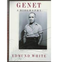 Genet: A Biographyby: White, Edmund - Product Image