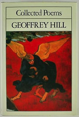 Geoffrey Hill: Collected PoemsHill, Geoffrey - Product Image