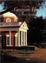 Georgian house in Britain and America, Theby: Parissien, Steven - Product Image