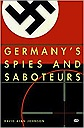 Germany's Spies and SaboteursJohnson, David Allen - Product Image
