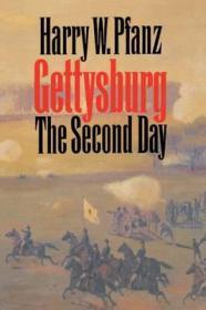 GettysburgThe Second Dayby: Pfanz, Harry W. - Product Image