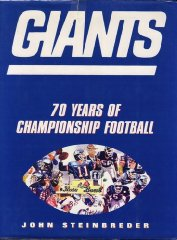 Giants: 70 Seasons of Championship Footballby: Steinbreder, John - Product Image