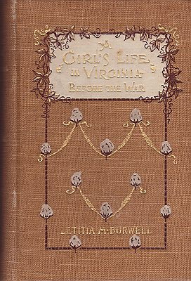 Girl's Life in Virginia Before the War, ABurwell, Letitia M. - Product Image