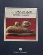 Gli Amuleti Egizi: Egyptian amuletsby: Lise, Giorgio - Product Image