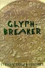 Glyphbreakerby: Fischer, Steven R. - Product Image
