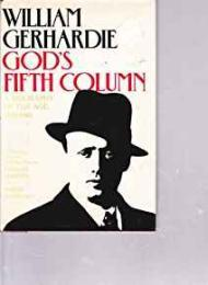 God's Fifth Column - A Biography of The Age 1890-1940by: Gerhardie, William - Product Image