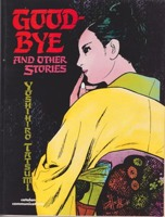 Good-Bye and Other Storiesby: Tatsumi, Yoshihiro - Product Image
