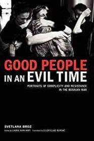 Good People in an Evil Time (SIGNED)Broz, Svetlana - Product Image