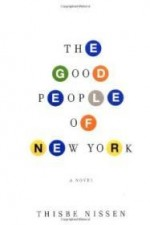 Good People of New York, The by: Nissen, Thisbe - Product Image