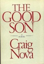 Good Son, The : A novelby: Nova, Craig - Product Image