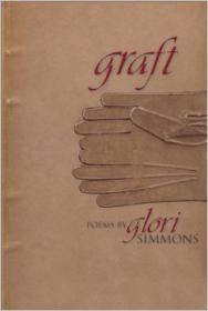 Graft: Poems (New Odyssey Series)by: Simmons, Glori - Product Image