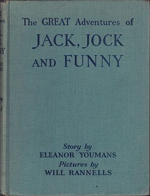 Great Adventures of Jack, Jock and Funny, TheYoumans, Eleanor, Illust. by: Will  Rannells - Product Image