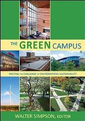 Green Campus, The : Meeting the Challenge of Environmental Sustainabilityby: Simpson, Walter (Editor) - Product Image