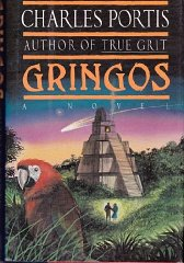 Gringos: A Novelby: Portis, Charles - Product Image