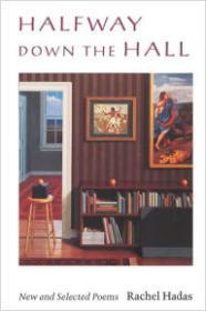 HALFWAY DOWN THE HALL: NEW AND SELECTED POEMSHadas, Rachel - Product Image