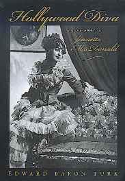 HOLLYWOOD DIVA: A BIOGRAPHY OF JEANETTE MACDONALDTurk, Edward Baron - Product Image