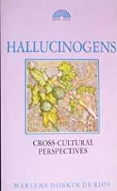 Hallucinogens: Cross-Cultural Perspectivesby: Rios, Marlene Dobkin De - Product Image