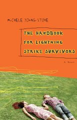 Handbook for Lightning Strike Survivors, The : A Novelby: Young-Stone, Michele - Product Image