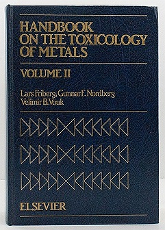 Handbook on the Toxicology of Metals: Volume 2Friberg Lars; Nordberg Gunnar; Vouk Velimir B; Kessler Elisabeth eds.  - Product Image