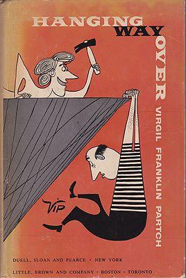 Hanging Way OverPartch (VIP), Virgil Franklin, Illust. by: Virgil  Partch - Product Image
