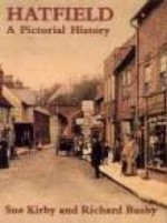 Hatfield: A Pictorial History (Pictorial History Series)by: Kirby - Product Image