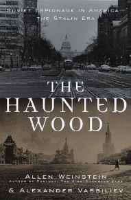 Haunted Wood. The: Soviet Espionage in America - The Stalin EraVassiliev, Alexander - Product Image