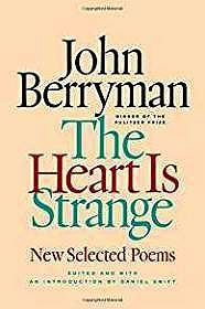 Heart Is Strange, The: New Selected PoemsBerryman, John - Product Image