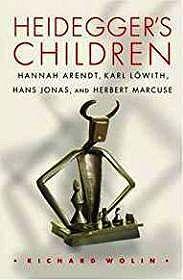 Heidegger's Children: Hannah Arendt, Karl Lowith, Hans Jonas, and Herbert Marcuse.Wolin, Richard - Product Image