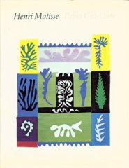 Henri Matisse : Paper CutOutsby: Cowart, Jack - Product Image