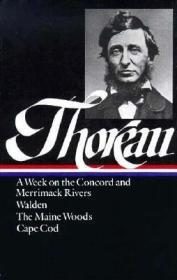 Henry David Thoreau : A Week on the Concord and Merrimack Rivers / Walden; Or, Life in the Woods / The Maine Woods / Cape Cod Thoreau, Henry David - Product Image
