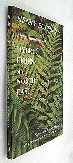 Henry Potter's Field Guide to the Hybrid Ferns of the NortheastThorne, Frank and Libby - Product Image