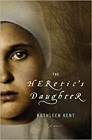 Heretic's Daughter, The Kent, Kathleen - Product Image