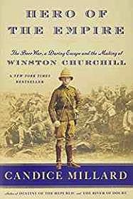 Hero of the Empire: The Boer War, a Daring Escape, and the Making of Winston ChurchillMillard, Candice - Product Image
