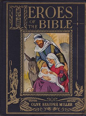 Heroes of the Bible (SIGNED)Miller, Olive Beaupr - Product Image