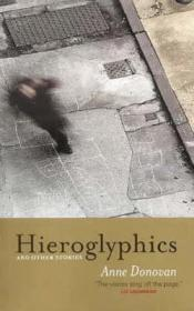 Hieroglyphics and Other Stories (Signed by author) by: Donovan, Anne - Product Image