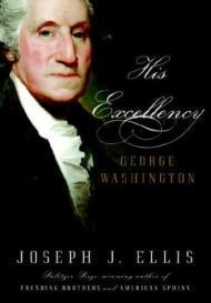 His Excellency: George WashingtonEllis, Joseph J. - Product Image