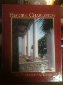 Historic Charleston (Great American Homes)Abbott, Shirley - Product Image