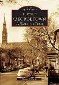 Historic Georgetown: A Walking Tour (SIGNED)Carrier, Thomas J. - Product Image