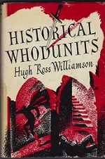 Historical Whodunits by: Williamson, Hugh Ross - Product Image