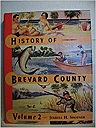History of Brevard County, Vol. 2Shofner, Jerrell H. - Product Image