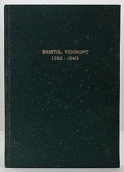 History of Bristol, Vermont - 1762-1940Harvey (Editors), Carrie K./Clara M. Kellogg - Product Image
