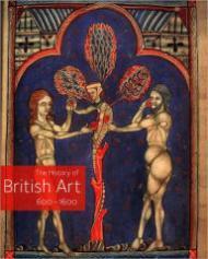 History of British Art 600  1600, Theby: Ayers (Ed.), Tim - Product Image